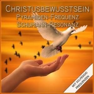 Christusbewusstsein erreichen mit Solfeggio Frequenzen
