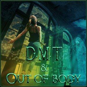 DMT-und-Out-of-body