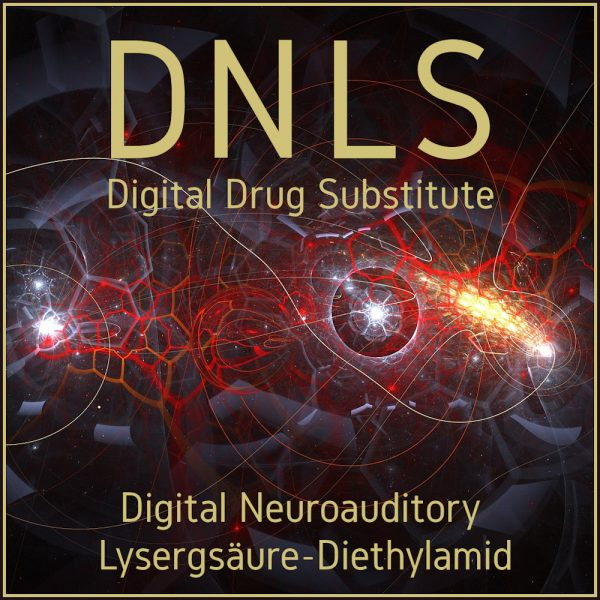 DNLS Digitales LSD Digital Drugs