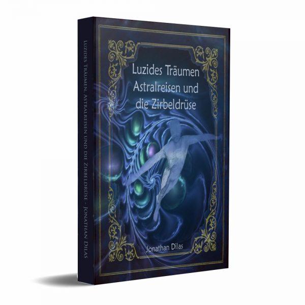 Jonathan-Dilas-Luzides-Traeumen-Astralreisen