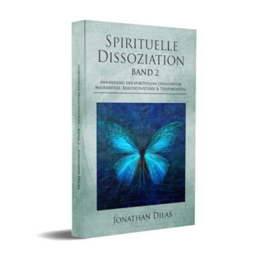 Jonathan-Dilas-Spirituelle-Dissoziation-Band-2