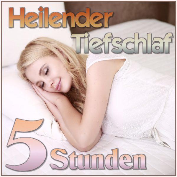 Schlaf-5h-Heilender Tiefschlaf