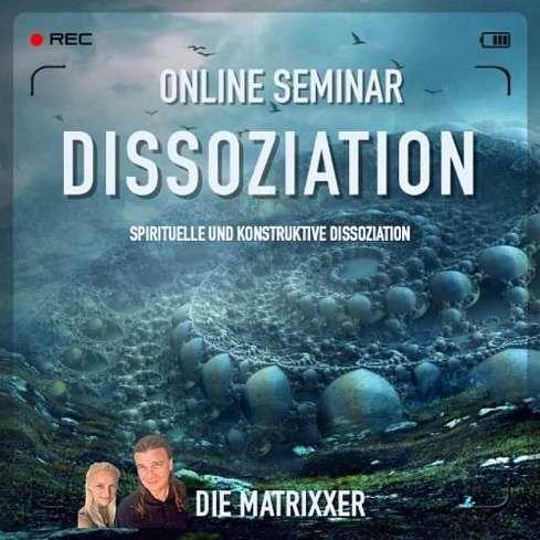 Spirituelle Seminare - Dissoziation