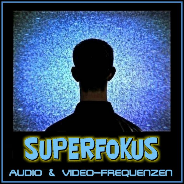 Superfokus-Videofrequenz